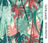tropical summer print with palm.... | Shutterstock .eps vector #509978191