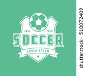 soccer emblem flat icon on... | Shutterstock .eps vector #510072409