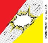comic speech bubble  comic... | Shutterstock .eps vector #510168415