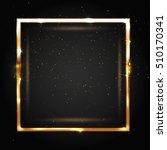 golden shiny vector frame for... | Shutterstock .eps vector #510170341