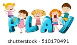 word design with kids and word... | Shutterstock .eps vector #510170491