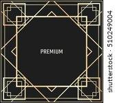 vector geometric frame in art... | Shutterstock .eps vector #510249004