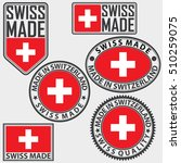 made in switzerland label set...   Shutterstock .eps vector #510259075
