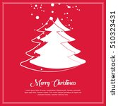 christmas and new years red... | Shutterstock .eps vector #510323431