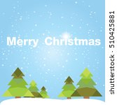 christmas card with christmas... | Shutterstock .eps vector #510425881