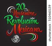 20 de noviembre revolucion... | Shutterstock .eps vector #510460159