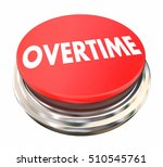 overtime extra added pay red... | Shutterstock . vector #510545761