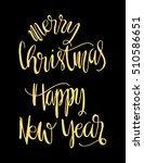 merry christmas and happy new... | Shutterstock .eps vector #510586651