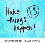 motivational message make... | Shutterstock . vector #510649441