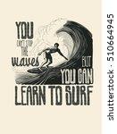 design t shirt or poster you... | Shutterstock .eps vector #510664945
