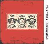 see  hear  speak no evil.... | Shutterstock .eps vector #510675769
