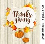 greeting card for thanksgiving... | Shutterstock .eps vector #510685735