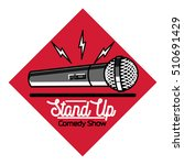 color vintage stand up comedy... | Shutterstock .eps vector #510691429