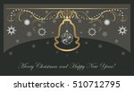 shining christmas decoration on ... | Shutterstock .eps vector #510712795