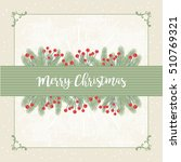 christmas background with... | Shutterstock .eps vector #510769321