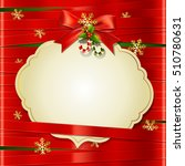 christmas and happy new year... | Shutterstock .eps vector #510780631
