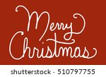 merry christmas vector in white ... | Shutterstock .eps vector #510797755