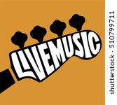 live music lettering in the... | Shutterstock .eps vector #510799711