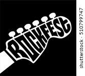 rock fest lettering in the... | Shutterstock .eps vector #510799747