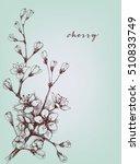 vector artistic flowers  cherry ... | Shutterstock .eps vector #510833749