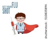 get your flu shot. vaccine sign.... | Shutterstock .eps vector #510835894