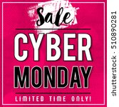 cyber monday sale banner on... | Shutterstock .eps vector #510890281