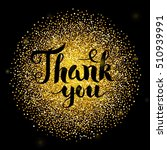 thank you lettering over gold.... | Shutterstock .eps vector #510939991
