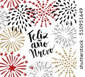 feliz ano nuevo  spanish happy... | Shutterstock .eps vector #510951649