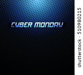 cyber monday vector background. ... | Shutterstock .eps vector #510980215