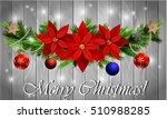christmas decoration evergreen... | Shutterstock .eps vector #510988285