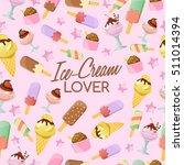 ice cream elements   seamless... | Shutterstock .eps vector #511014394