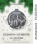 vector christmas party poster... | Shutterstock .eps vector #511023514