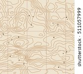 abstract  topographical map.... | Shutterstock .eps vector #511057999