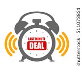 black last minute deal alarm... | Shutterstock . vector #511073821