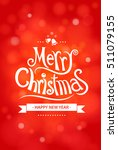 merry christmas greeting card... | Shutterstock .eps vector #511079155