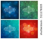 christmas greeting cards... | Shutterstock .eps vector #511178335