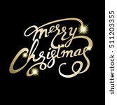 merry christmas lettering design | Shutterstock .eps vector #511203355