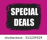 special deals banner   Shutterstock .eps vector #511239529