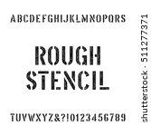 rough stencil alphabet font.... | Shutterstock .eps vector #511277371