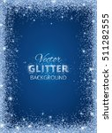shiny background with glitter... | Shutterstock .eps vector #511282555