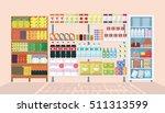 store shelves and refrigerator... | Shutterstock .eps vector #511313599