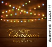 colorful christmas light on... | Shutterstock .eps vector #511316449