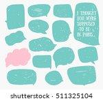 set of hand sketched speech... | Shutterstock .eps vector #511325104