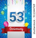 celebrating 53rd anniversary... | Shutterstock .eps vector #511344769