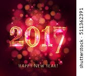 happy new year 2017 with bokeh... | Shutterstock .eps vector #511362391