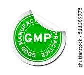 peel green gmp  good...   Shutterstock .eps vector #511389775