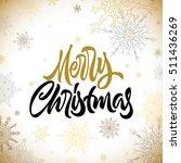 merry christmas calligraphic... | Shutterstock .eps vector #511436269