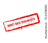 money back guaranteed red... | Shutterstock .eps vector #511438081
