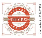 vintage christmas card on a... | Shutterstock .eps vector #511477459