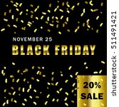 black friday 20 percent sale  ... | Shutterstock .eps vector #511491421